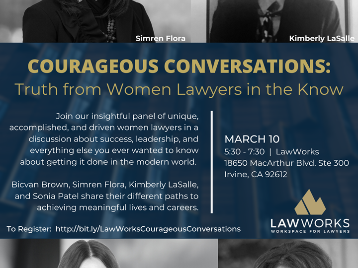 Courageous Conversations: Truth from Women Lawyers in the Know